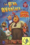 CHICKEN LITTLE - LA GRAN AVENTURA