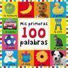 MIS PRIMERAS 100 PALABRAS