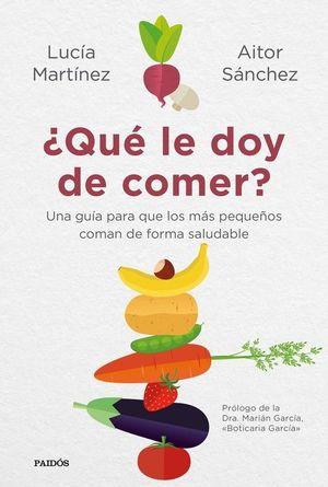 ¿QUE LE DOY DE COMER?.(DIVULGACION-AUTOAYUDA)