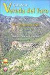 GUÍA DE LA VEREDA DEL FARO = THE LIGHTHOUSE TRAIL (ESP-ING)