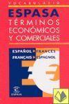 VOCABULARIO ESPASA ESPAÑOL-FRANCES DE TERMINOS ECONOMICOS Y COMER
