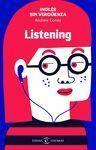 INGLS SIN VERGUENZA: LISTENING