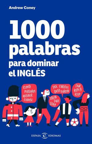 1000 PALABRAS PARA DOMINAR EL INGLES