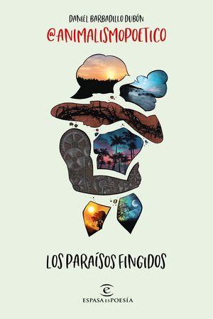 LOS PARAÍSOS FINGIDOS