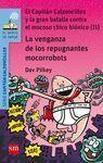 CAPITAN CALZONCILLOS Y LA VENGANZA DE LOS REPUGNANTES MOCORROBOTS