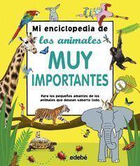 MI ENCICLOPEDIA ANIMALES MUY IMPORTANTES