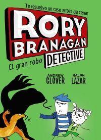 RORY BRANAGAN, 3. EL GRAN ROBO