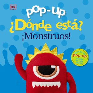 POP-UP. ¿DÓNDE ESTÁ? ¡MONSTRUOS!