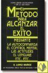 METODO PARA ALCANZAR EL EXITO, EL