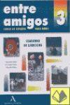 ENTRE AMIGOS 3 EJERCICIOS