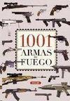 1001 ARMAS DE FUEGO