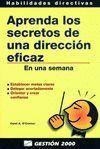 APRENDA LOS SECRETOS DE UNA DIRECCION EFICAZ