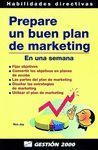 PREPARE UN BUEN PLAN DE MARKETING