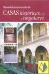 MANUAL DE CONSERVACION CASAS HISTORICAS Y SINGULARES