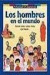 HOMBRES EN EL MUNDO, LOS