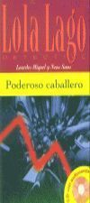 PODEROSO CABALLERO+CD  NIVEL 1