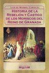 REBELION Y CASTIGO DE LOS MORISCOS