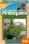 TORCAL DE ANTEQUEERA -GUIA DE VISITA-