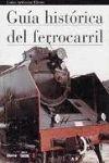 GUIA HISTORICA DEL FERROCARRIL