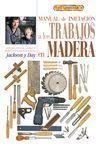 EL LIBRO DE MANUAL DE INICIACION A LOS TRABAJOS EN MADERA