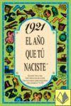 1921 EL AÑO QUE TU NACISTE -A5GRAPAS