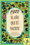 1922 EL AÑO QUE TU NACISTE  -A5GRAPAS