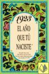 1923 EL AÑO QUE TU NACISTE -A5GRAPAS