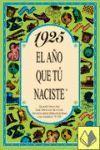 1925 EL AÑO QUE TU NACISTE -A5GRAPAS