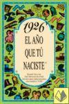 1926 EL AÑO QUE TU NACISTE -A5GRAPAS