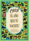 1928 EL AÑO QUE TU NACISTE -A5GRAPAS
