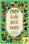 1929EL AÑO QUE TU NACISTE -A5GRAPAS