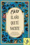 1931 EL AÑO QUE TU NACISTE -A5GRAPAS