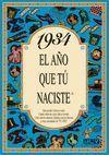 1934 EL AÑO QUE TU NACISTE -A5GRAPAS