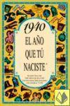 1940 EL AÑO QUE TU NACISTE -A5GRAPAS