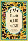 1943 EL AÑO QUE TU NACISTE -A5GRAPAS
