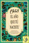 1953 EL AÑO QUE TU NACISTE -A5GRAPAS