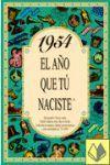 1954 EL AÑO QUE TU NACISTE -A5GRAPAS