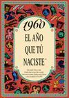 1960 EL AÑO QUE TU NACISTE -A5GRAPAS