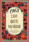 1963 EL AÑO QUE TU NACISTE  -A5GRAPAS