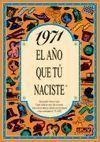 1971 EL AÑO QUE TU NACISTE -A5GRAPAS