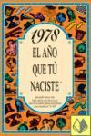1978 EL AÑO QUE TU NACISTE  -A5GRAPAS