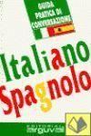 GUIA PRACTICA DE CONVERSACION ITALIANO-ESPAÑOL