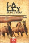 LA LEY DE LA SIERRA 2ED