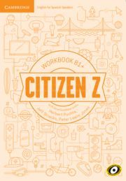 CITIZEN Z + B1 WORKBOOK WITH DOWNLOADABLE AUDIO. B1+