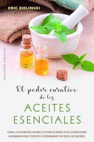 PODER CURATIVO DE LOS ACEITES ESENCIALES, EL