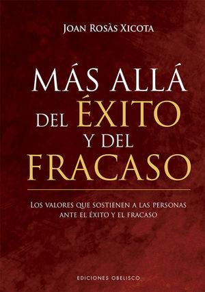 MAS ALLA DEL EXITO Y EL FRACASO