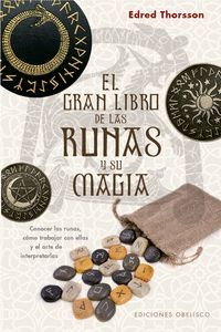 EL GRAN LIBRO DE LAS RUNAS Y SU MAGIA