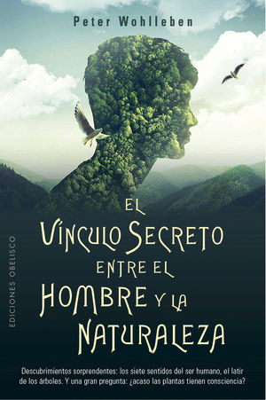 VINCULO SECRETO ENTRE EL HOMBRE Y LA NATURALEZA, E