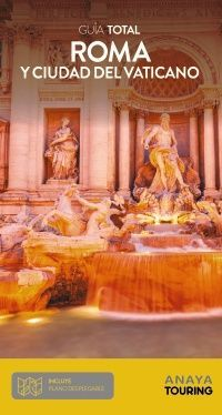 ROMA Y EL VATICANO, GUIA TOTAL