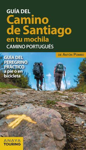 EL CAMINO DE SANTIAGO EN TU MOCHILA. CAMINO PORTUGUES